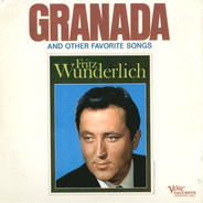 Fritz Wunderlich - Granada And Other Favorite Songs