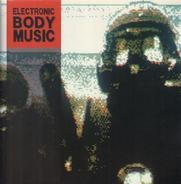 Front 242 / Click Click a.o. - Electronic Body Music
