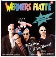 Fuckin' Kius Band - Werners Platte