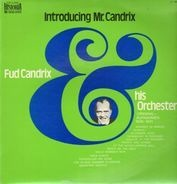 Fud Candrix And His Orchestra - Introducing Mr. Candrix