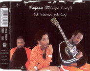 Fugees - No Woman, No Cry
