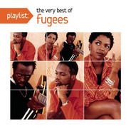 Fugees - Playlist: The Very Best Of