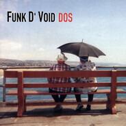 Funk D'Void - DOS