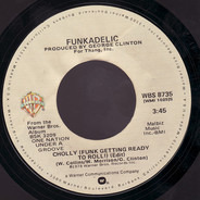 Funkadelic - Cholly (Funk Getting Ready To Roll) / Into You