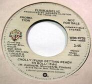 Funkadelic - Cholly (Funk Getting Ready To Roll)