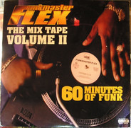 Funkmaster Flex - 60 Minutes Of Funk - The Mix Tape Volume II