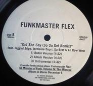 Funkmaster Flex Featuring Jadakiss , Jagged Edge , Jermaine Dupri , Lil' Bow Wow & Da Brat - I Don't Care / Did She Say (So So Def Remix)