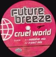 Future Breeze - Cruel World