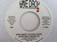 Future Troubles - Who Want To Challenge
