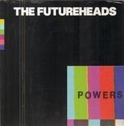 Futureheads - Powers