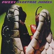 Fuzzy - Electric Juices