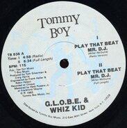 G.L.O.B.E. & Whiz Kid - Play That Beat Mr. D.J.