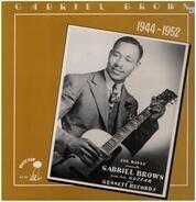 Gabriel Brown - 1944-1952