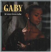 Gaby - Je Veux Vivre Riche