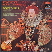Gaetano Donizetti - Beverly Sills , Ilosfalvy Róbert , Peter Glossop , Beverly Wolff , The Royal Ph - Roberto Devereux