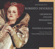 Gaetano Donizetti , Edita Gruberova , Delores Ziegler , Don Bernardini , Ettore Kim , Friedrich Hai - Roberto Devereux