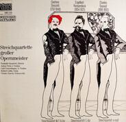 Donizetti / Humperdinck / Gounod - Streichquartette Großer Opernmeister