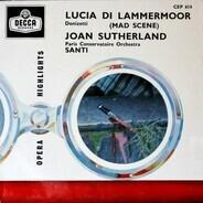 Gaetano Donizetti , Joan Sutherland , Nello Santi , Orchestre De La Société Des Concerts Du Conserv - Lucia Di Lammermoor (Mad Scene)