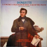 Donizetti - La Musica Per Pianoforte A Quattro Mani (First Worldwide Recording)