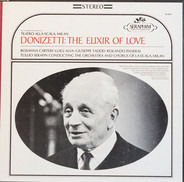 Gaetano Donizetti , Rosanna Carteri , Luigi Alva , Giuseppe Taddei , Rolando Panerai , Tullio Seraf - The Elixir of Love