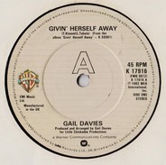 Gail Davies - Givin' Herself Away / It's Amazing What A Little Love Can Do
