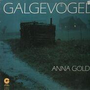 Galgevögel - Anna Goeldi
