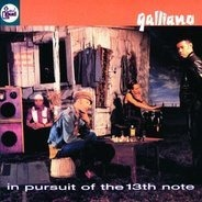 Galliano - In Pursuit of the 13th Note