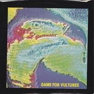 Game For Vultures - Goin' My Way