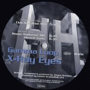 Gamma Loop - X-Ray Eyes