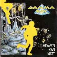 Gamma Ray - Heaven Can Wait