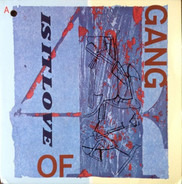 Gang Of Four - Is It Love