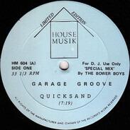 Garage Groove - Quicksand