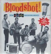 Garage / Rock & Roll Compilation - Bloodshot! The Gaity Records Story Vol. 1