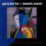 Gary Burton & Makoto Ozone - Face to Face