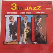 Gary Burton / Sonny Rollins / Clark Terry - 3 in Jazz