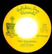 Gary Ellison - Now I'm In Trouble / How Could You Do This To Us
