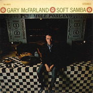Gary McFarland - Soft Samba