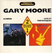 Gary Moore - G-Force / Live At The Marquee