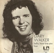 Gary Walker - Hello, How Are You