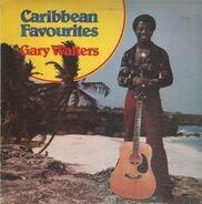 Gary Walters - Caribbean Favourites