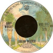 Gary Wright - Dream Weaver / Let It Out