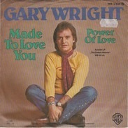Gary Wright - Made To Love You