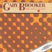 Gary Brooker - Two Fools In Love