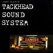 Gary Clail's Tackhead Sound System - 'Tackhead Tape Time'