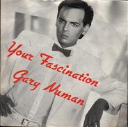 Gary Numan - Your Fascination