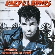 Gary U.S. Bonds And The American Men - Standing In The Line Of Fire