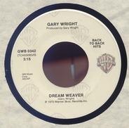 Gary Wright - Dream Weaver / Love Is Alive