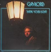 Gaylord - Shine Your Light