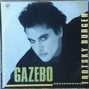 Gazebo - Trotsky Burger / Lotus Girl