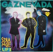 Gaznevada - Strange Life